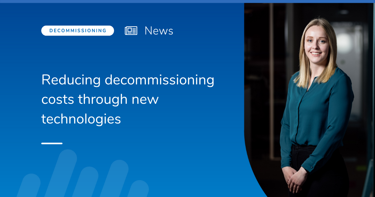 Reducing decommissioning costs through new technologies